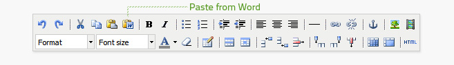 Paste from Word is the sixth button on the top row of the editor. Text or other media must be copied before it can be pasted.